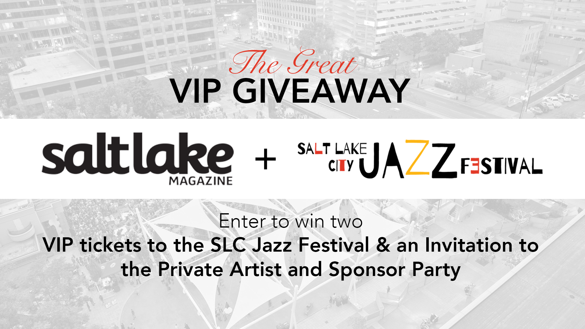 Win Two Free Vip Tickets Salt Lake City Jazz Festival
